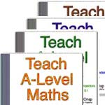 Teach A-Level Maths vols 1, 2, 3, 4
